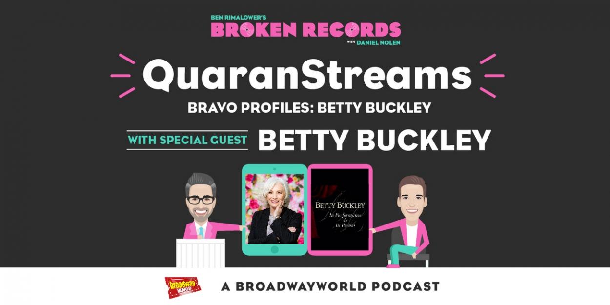 BWW Exclusive: Ben Rimalower's Broken Records QuaranStreams with Betty Buckley!