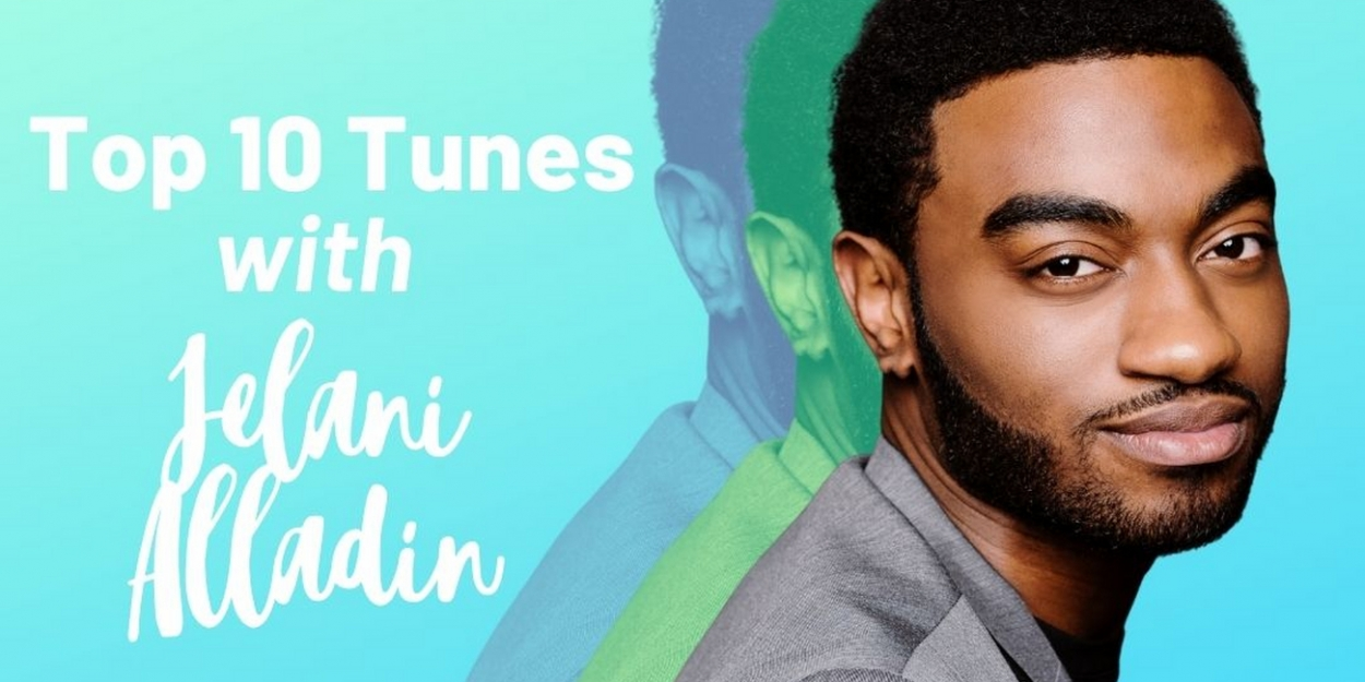 Top 10 Tunes with Jelani Alladin