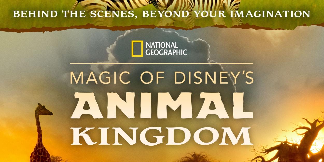 Disney+ to Premiere MAGIC OF DISNEY'S ANIMAL KINGDOM Narrated by Josh Gad