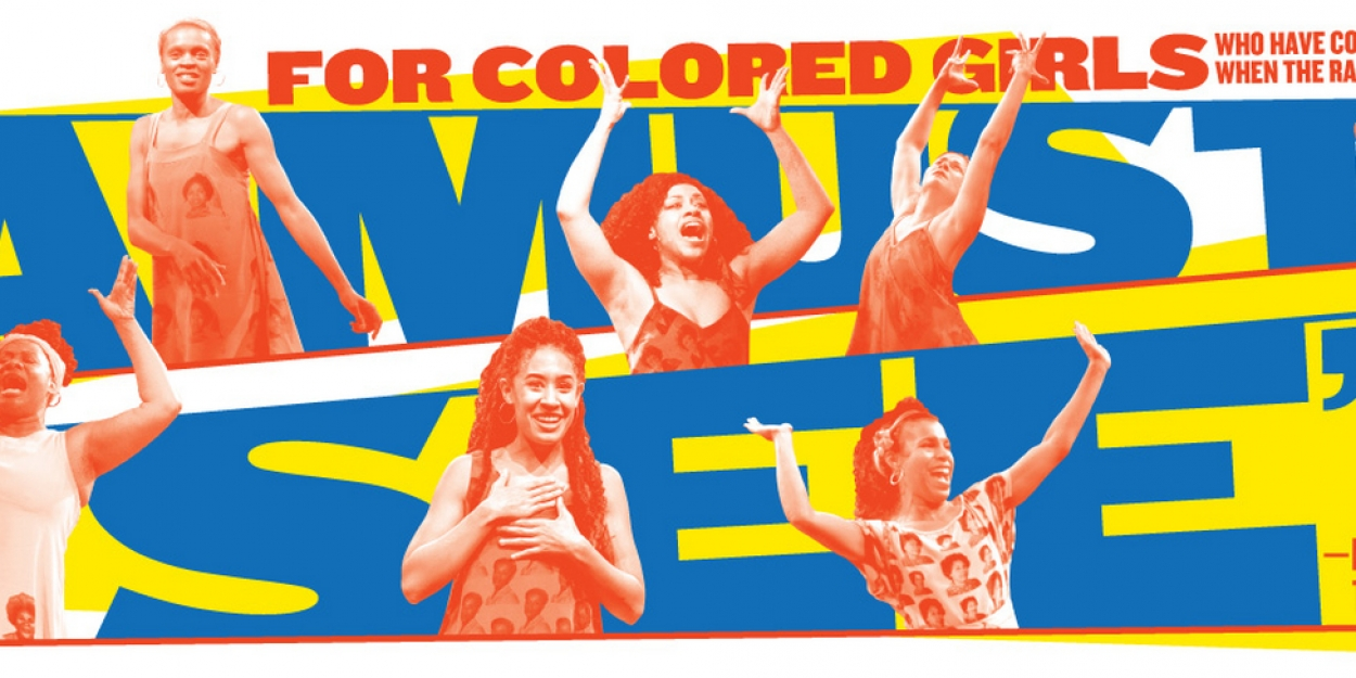 The Public Theater Announces Final Extension of FOR COLORED GIRLS Through Dec 15