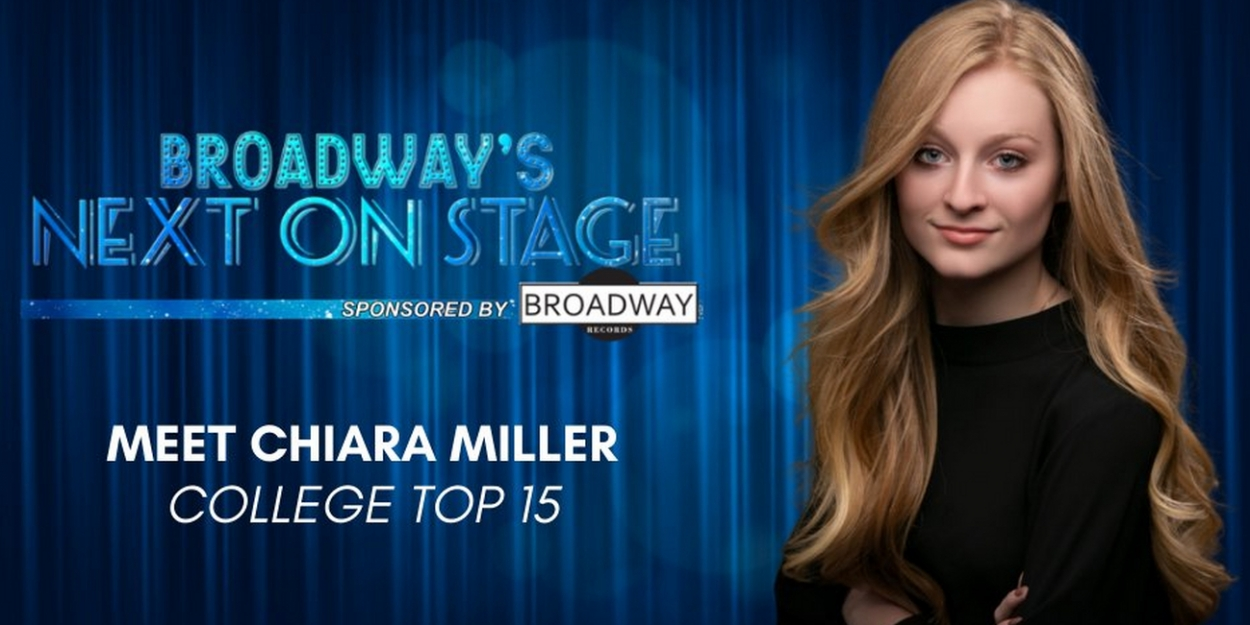Meet the Next on Stage Top 15 Contestants - Chiara Miller
