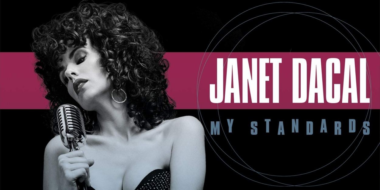 BWW Album Review: Janet Dacal's MY STANDARDS Swings with Vivacious Life