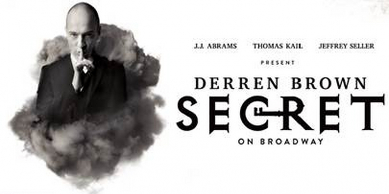 Digital Lottery Announced For DERREN BROWN: SECRET