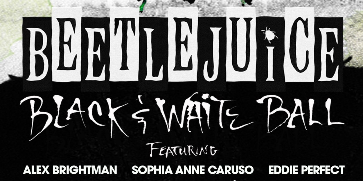TodayTix Launches Lottery for BEETLEJUICE Black & White Ball