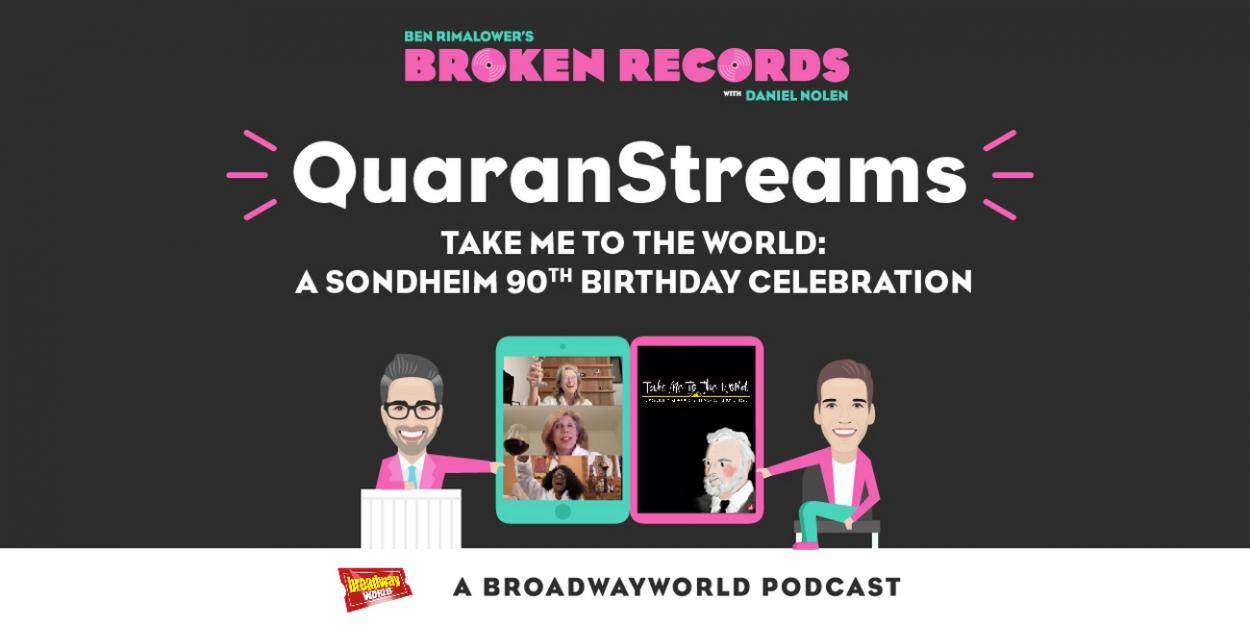 BWW Exclusive: Ben Rimalower's Broken Records QuaranStreams with Take Me to the World: A Sondheim 90th Birthday Celebration