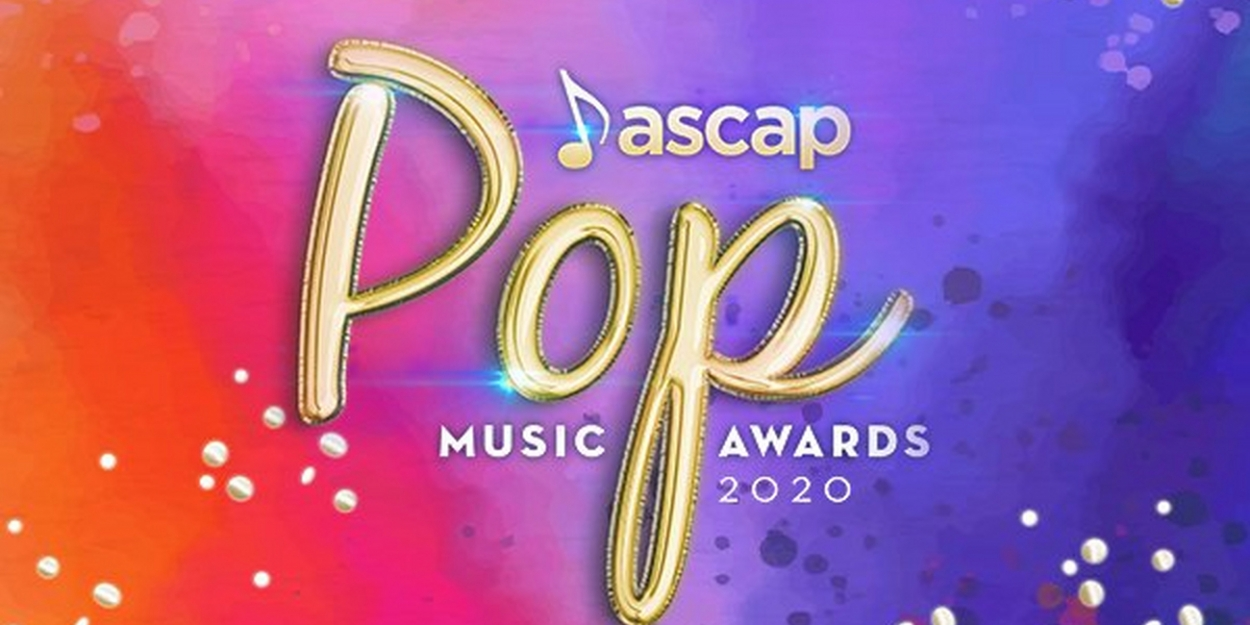 ASCAP's Innovative 2020 Pop Music Awards A Hit On All Digital ...
