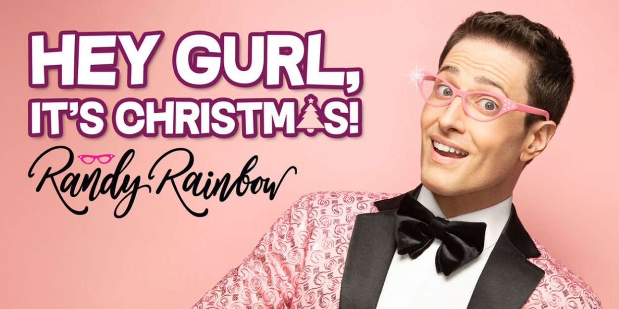 Randy Rainbow to Release Holiday Album HEY GURL, IT'S CHRISTMAS!