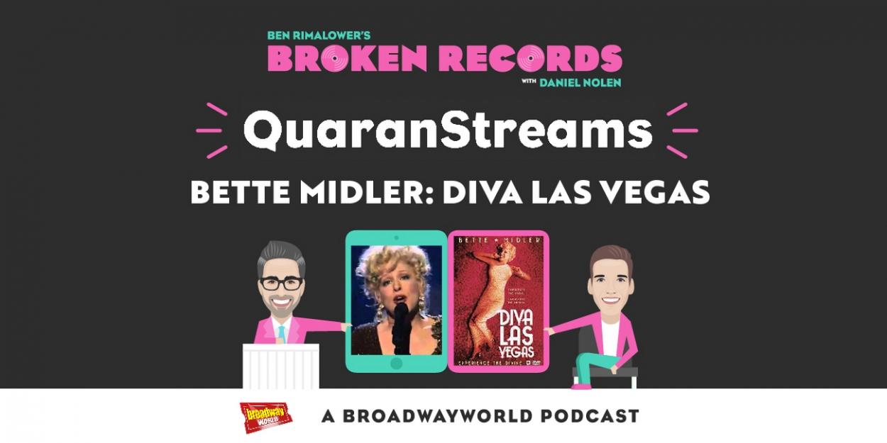 BWW Exclusive: Ben Rimalower's Broken Records QuaranStreams Continues with Bette Midler's DIVA LAS VEGAS!