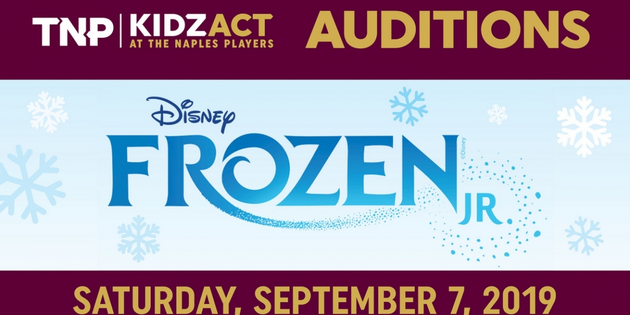The Naples Players Kidzact Announce Auditions For FROZEN JR