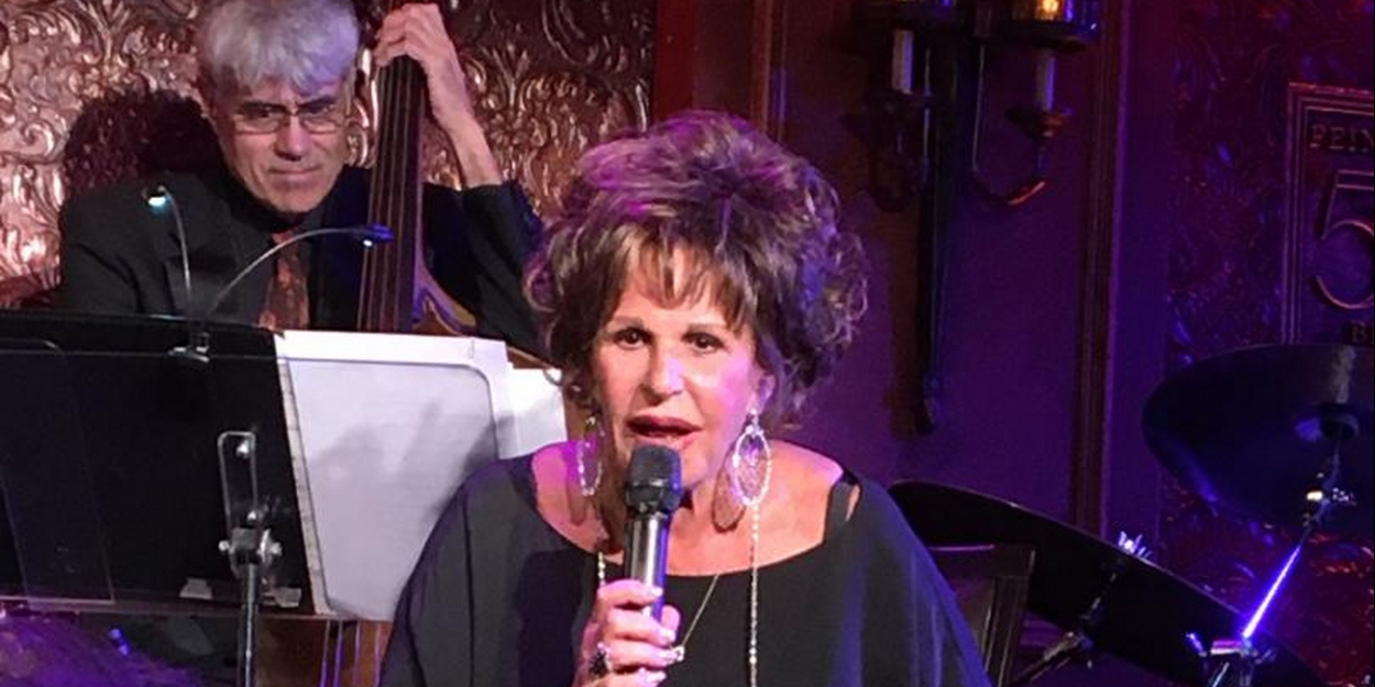 BWW Review: LAINIE KAZAN Cuts Her Suit To Fit Her Cloth and Shows Laryngitis Can't Stop Lainie at Feinstein's/54 Below - Broadway World