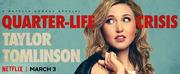 VIDEO: Netflix Debuts Trailer for TAYLOR TOMLINSON: QUARTER-LIFE CRISIS