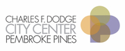 Charles F. Dodge City Center Pembroke Pines Announces Upcoming Events and Concerts