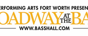 Performing Arts Fort Worth Announces Broadway at the Bass Cancellations Photo