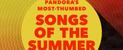 Pandora Reveals Songs of the Summer 2020 Photo