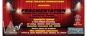 BWW Previews: MUSICAL VARIETY SHOWCASE FUNDRAISER FRAGMENTATION - ONE NIGHT ONLY - DEBUTS FOR Vivid Theatre Productions