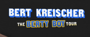 Bert Kreischer's THE BERTY BOY WORLD TOUR is Coming to the Benjamin & Marian Schuster Performing Arts Center