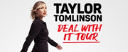 Taylor Tomlinsons DEAL WITH IT Tour Coming to Brown Theatre in March 25
