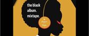 Regina Taylor Announces Winners For The Black Album.mixtape. Project Photo
