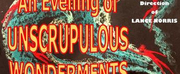 Barnstable Comedy Club Presents AN EVENING OF UNSCRUPULOUS WONDERMENTS