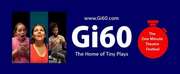 17th Annual GI60: INTERNATIONAL ONE MINUTE THEATRE FESTIVAL: LIVE US Announced