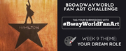 Check Out Week 8 Submissions of #BwayWorldFanArt and Get Drawing For Week 9!