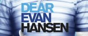 Tickets On Sale for DEAR EVAN HANSEN 8/26