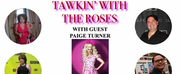 VIDEO: Paige Turner Joins Todays Episode of TAWKIN WITH THE ROSES Photo