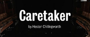 CARETAKER By Hester Chillingworth Begins Tonight In The Jerwood Theatre Downstairs