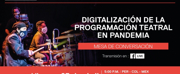 Gran Teatro Nacional Hosts a Panel on Digitalizing Theatre in the Pandemic Photo
