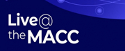 MACCAnnounces A September Full Of AdditionalLIVE @ THEMACCStreamed