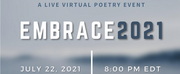 The Ink Project and Poetic People Power to Present EMBRACE 2021: RECLAIM WHAT YOU LOVE, RE