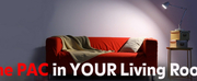 Enjoy The PAC In Your Living Room With New Online Offerings