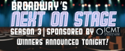 VIDEO: Broadways Next on Stage Season 3 Winners Announced - Tune in at 8pm ET! Photo