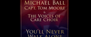 Michael Ball and Captain Tom Moores Youll Never Walk Alone Hits Number One in the UK