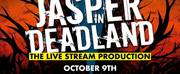 JASPER IN DEADLAND Will Be Live-Streamed to Benefit The Actors Fund Photo