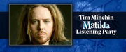 Tim Minchin Will Host a MATILDA Listening Party With Broadway Records Photo