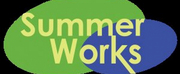 SUMMER WORKS Virtual Summer Camp Registration Now Open