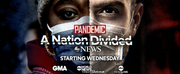 ABC News Announces PANDEMIC - A NATION DIVIDED