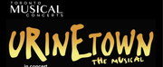 URINETOWN (The Musical) In Concert Announced At The Green Theatre