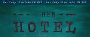 HER HOTEL To Premiere At WTFringe2020/Womens Theatre Festival Photo