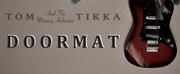 Tom Tikka Releases New Single Doormat