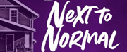 NEXT TO NORMAL to Play at Fox Cities Performing Arts Center