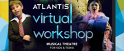 Atlantis Virtual Workshops for Kids and Teens Return This Month Photo