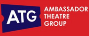 All Performances at Ambassador Theatre Group Venues Suspended Until August 2nd