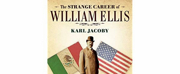 THE STRANGE CAREER OF WILLIAM ELLIS Will Be Produced By Phillip Rodriguez