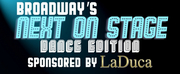 Broadways Next on Stage: Dance Edition Returns for Season 2!