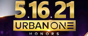 Urban One Honors Announces 2021 Honorees Photo