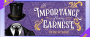 THE IMPORTANCE OF BEING EARNEST Opens August 20 at Fremont Centre Theatre