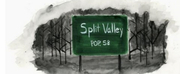 SPLIT VALLEY Audio Drama to Launch in December Photo
