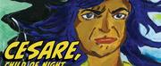 OPERA UCLA to Present Virtual Livestream World Premiere of CESARE, CHILD OF NIGHT